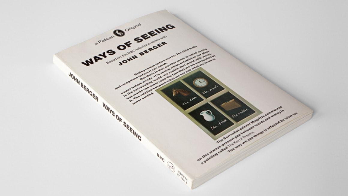 Ways of Seeing, written by John Berger